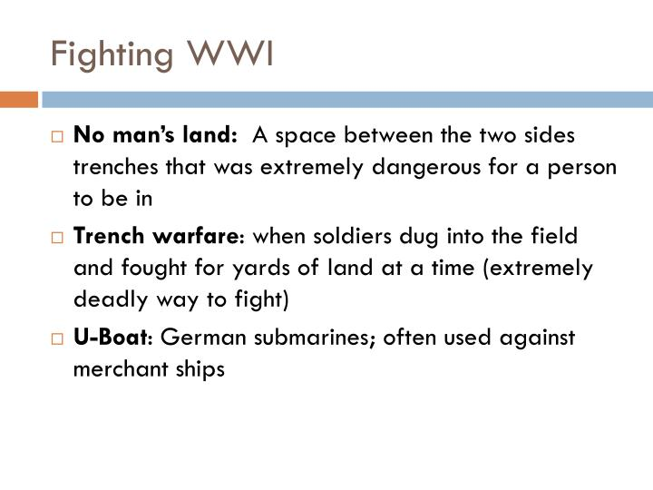 Fighting WWI