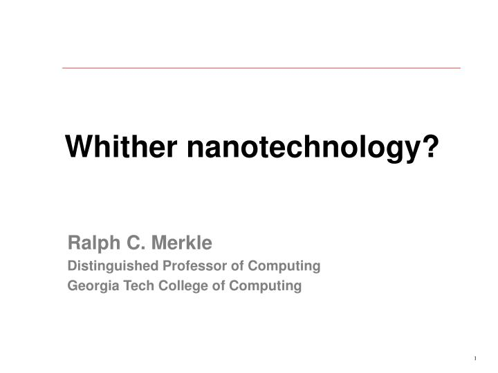 Whither nanotechnology