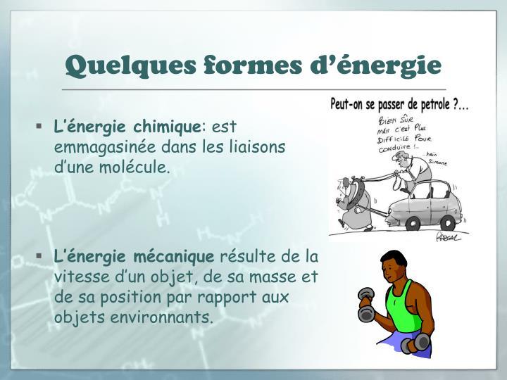 Quelques formes d'énergie