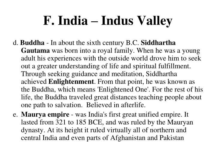 F. India – Indus Valley