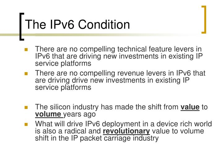 The IPv6 Condition