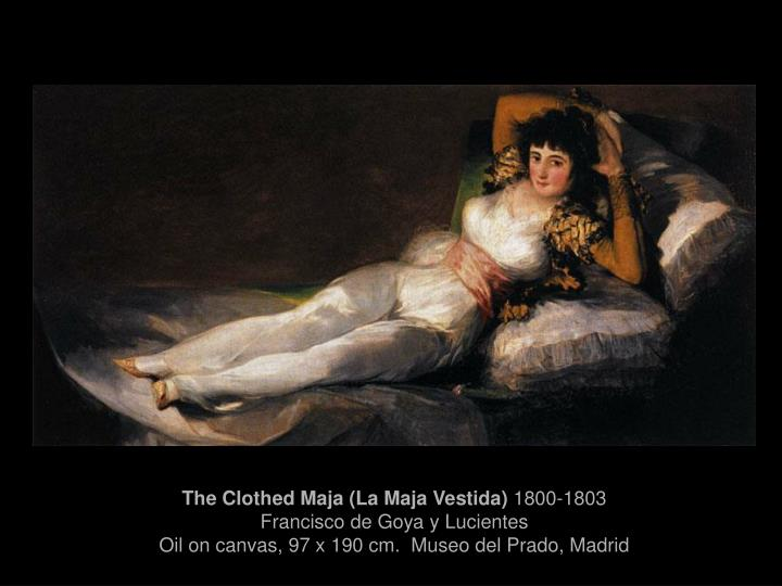 The Clothed Maja (La Maja Vestida)