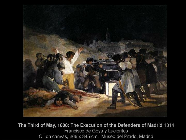The Third of May, 1808: The Execution of the Defenders of Madrid