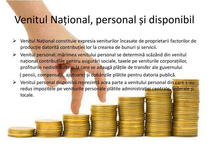Venitul Național, personal și disponibil
