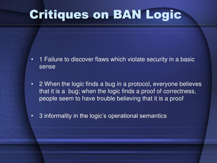 Critiques on BAN Logic