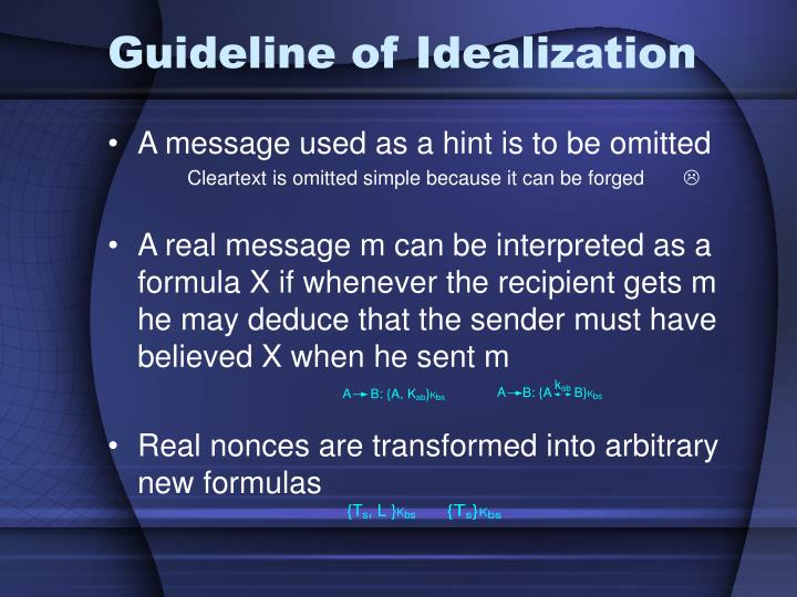 Guideline of Idealization