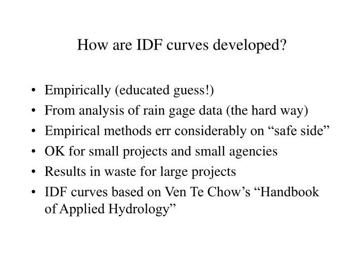 How are IDF curves developed?
