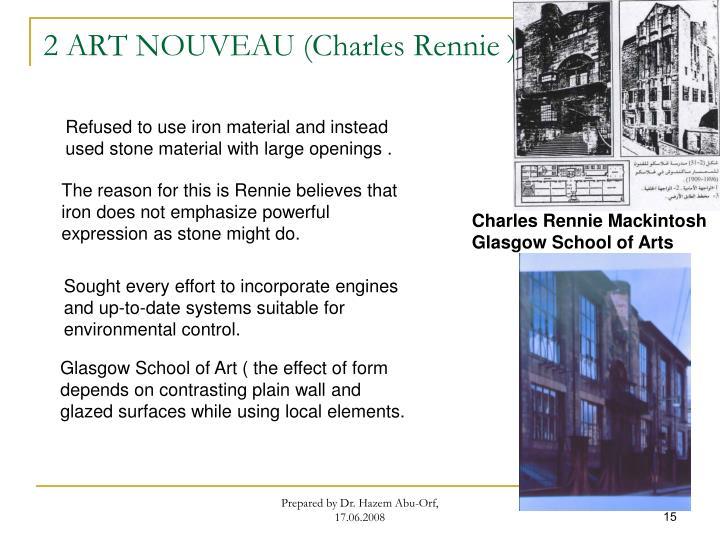 2 ART NOUVEAU (Charles Rennie )