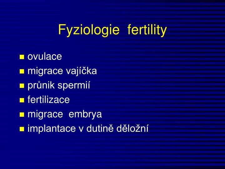 Fyziologie  fertility