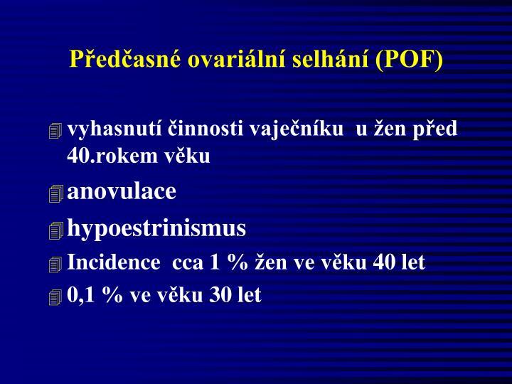 Předčasné ovariální selhání (POF)