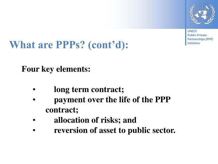 What are PPPs? (cont'd):