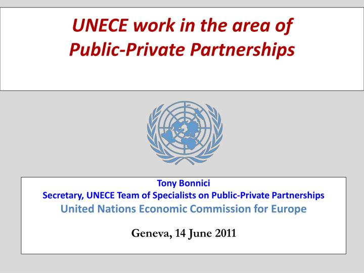 Unece work in the area of public private partnerships