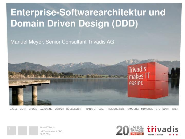 Enterprise softwarearchitektur und domain driven design ddd