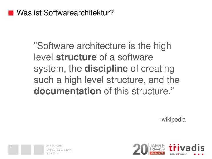 Was ist Softwarearchitektur?