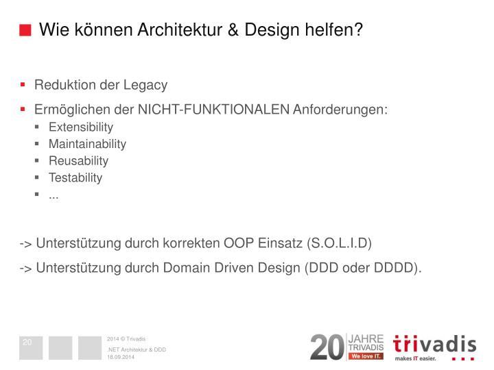 Wie können Architektur & Design helfen?