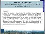 rupture du contrat plans de d parts volontaires contenu du pse soc 26 octobre 2010 n 09 15 1871