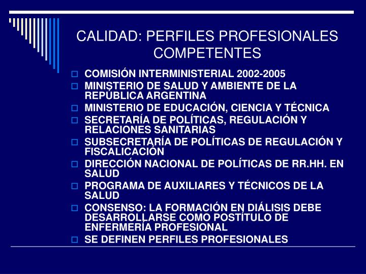 Calidad perfiles profesionales competentes