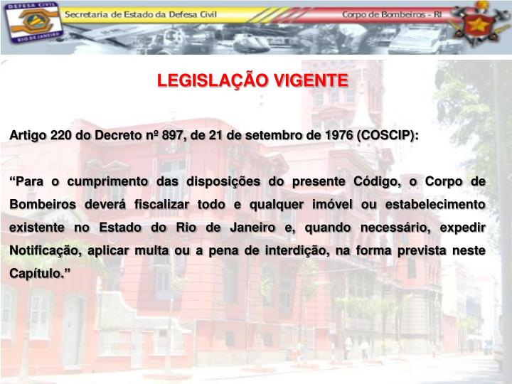 Artigo 220 do Decreto nº 897, de 21 de setembro de 1976 (COSCIP):
