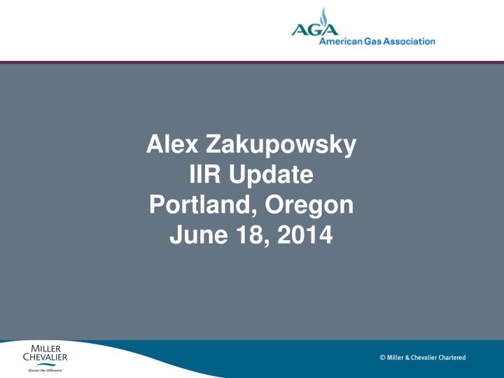 Alex zakupowsky iir update portland oregon june 18 2014