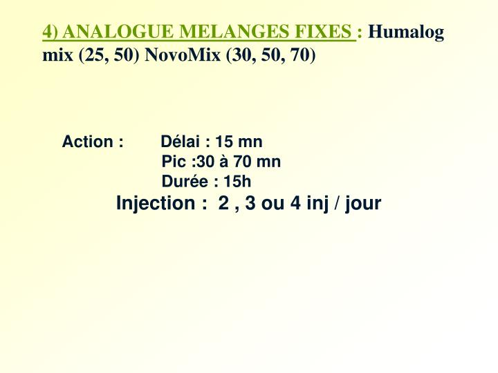 4) ANALOGUE MELANGES FIXES
