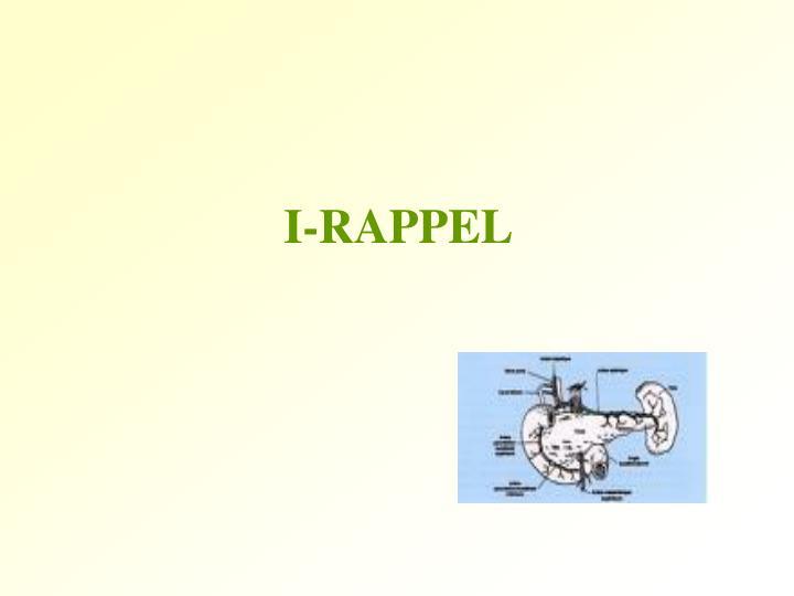 I-RAPPEL