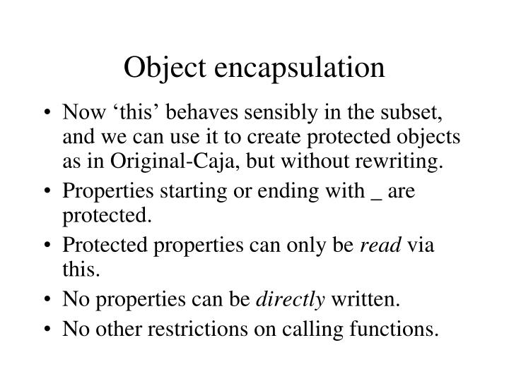Object encapsulation