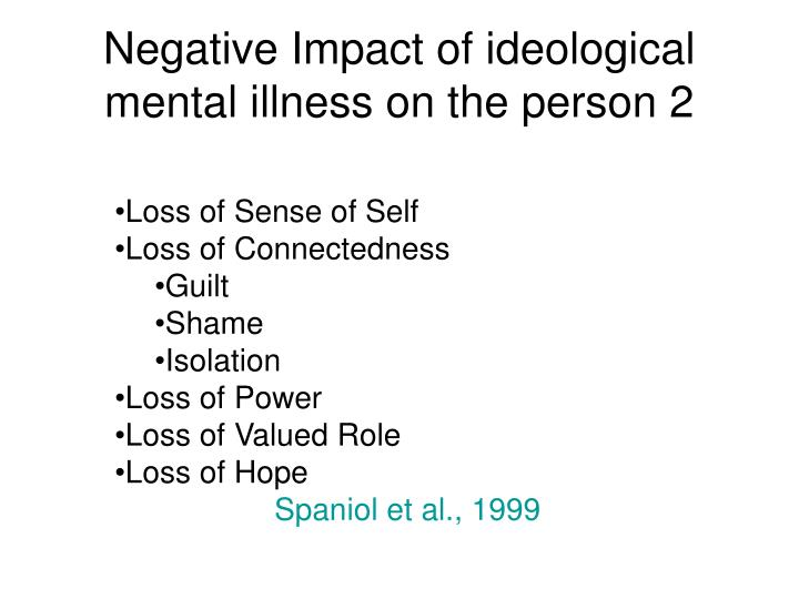 Negative Impact of ideological mental illness on the person 2