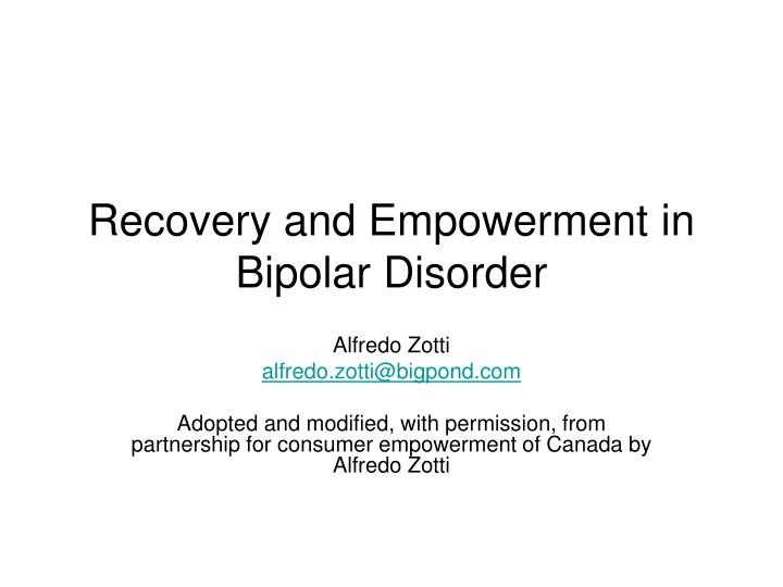 Recovery and empowerment in bipolar disorder