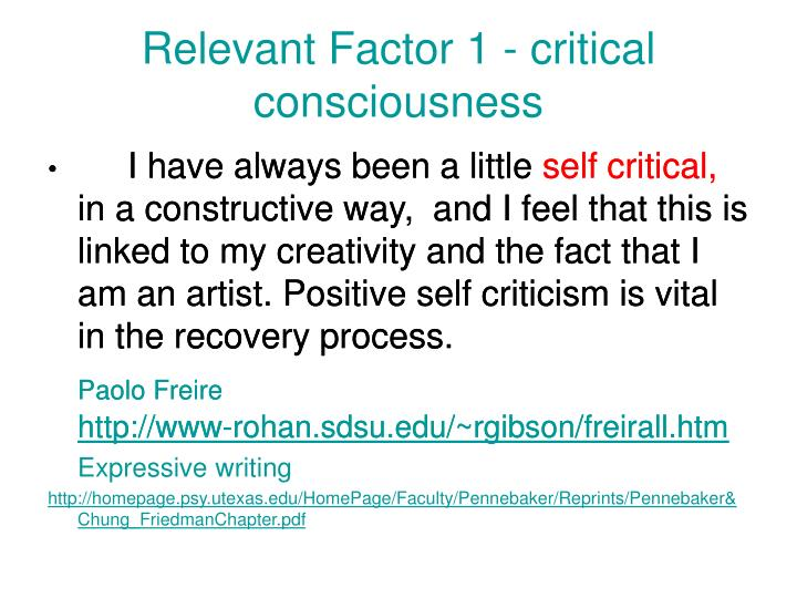 Relevant Factor 1 - critical consciousness