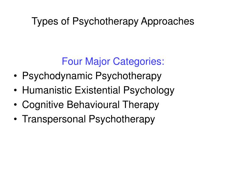 Types of Psychotherapy Approaches