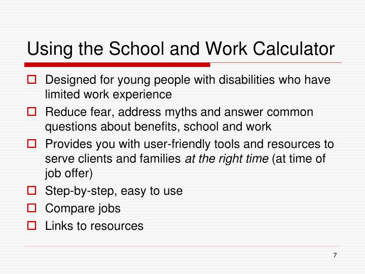 Using the School and Work Calculator