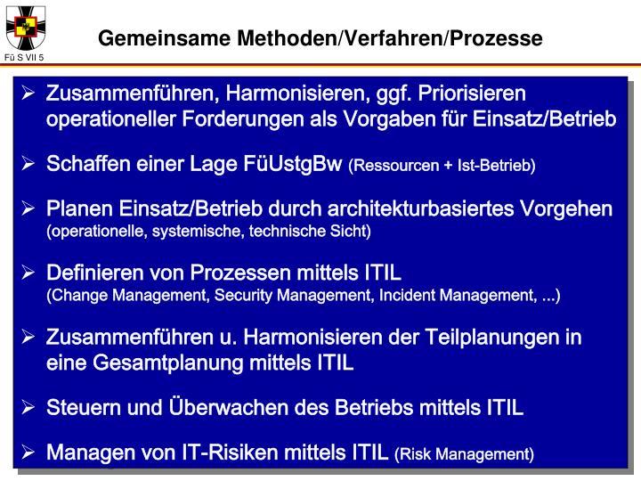 Gemeinsame Methoden/Verfahren/Prozesse