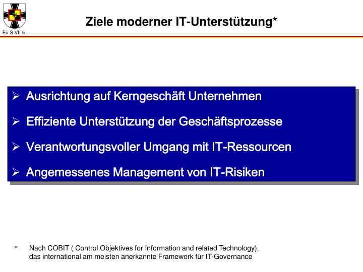 Ziele moderner IT-Unterstützung*