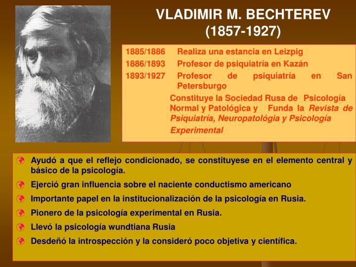 VLADIMIR M. BECHTEREV (1857-1927)