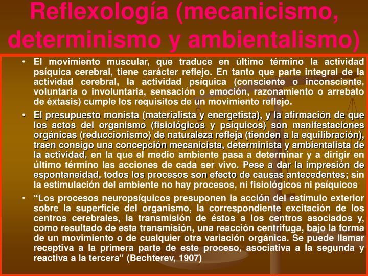 Reflexología (mecanicismo, determinismo y ambientalismo)
