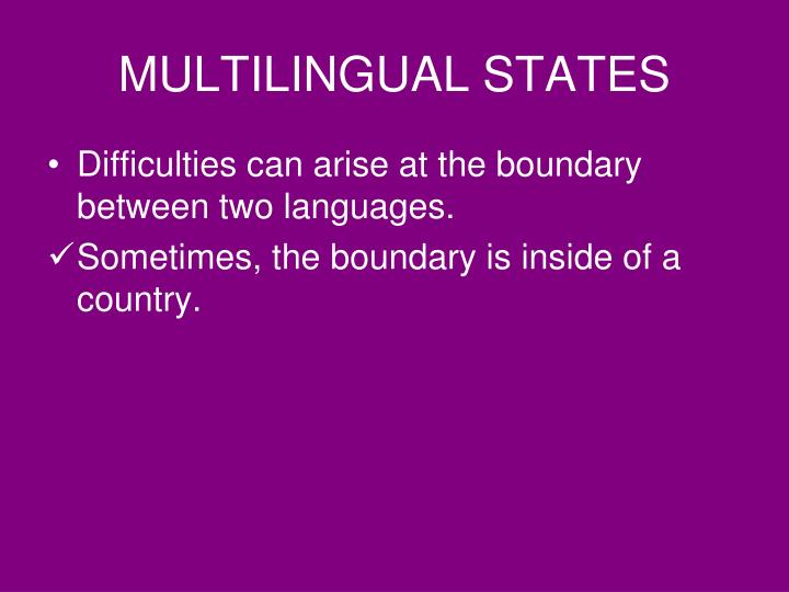 MULTILINGUAL STATES