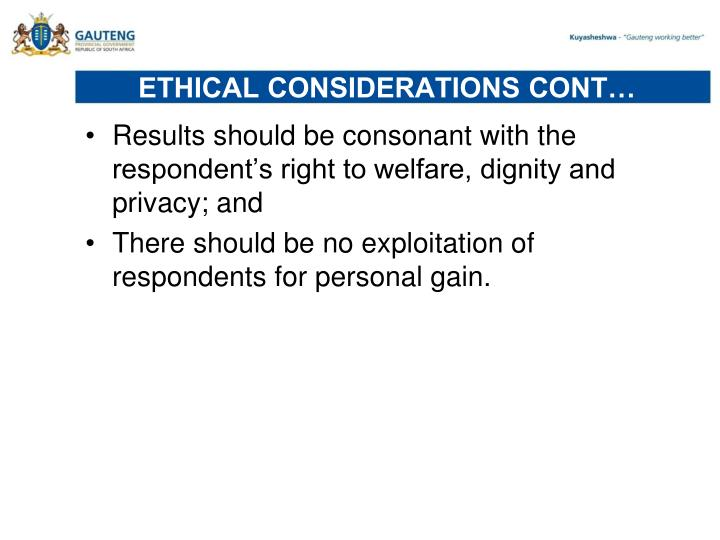 ETHICAL CONSIDERATIONS CONT…