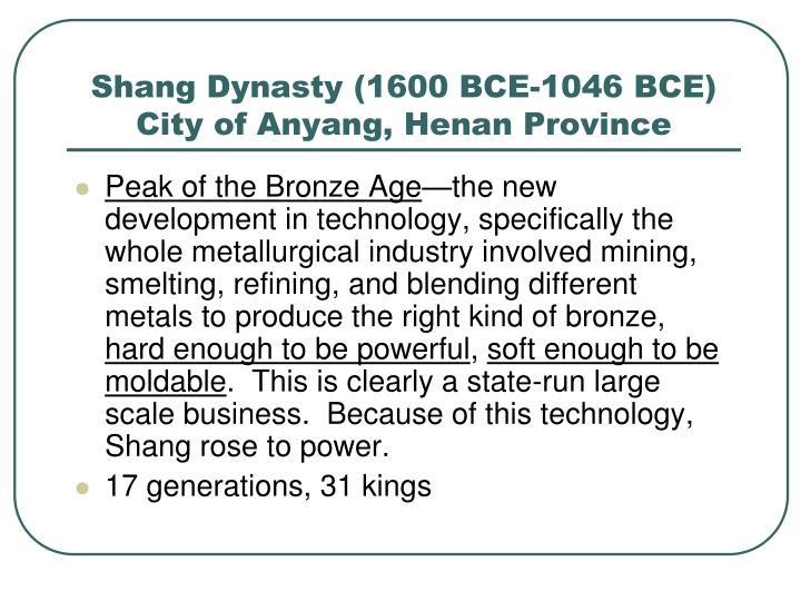 Shang Dynasty (1600 BCE-1046 BCE)