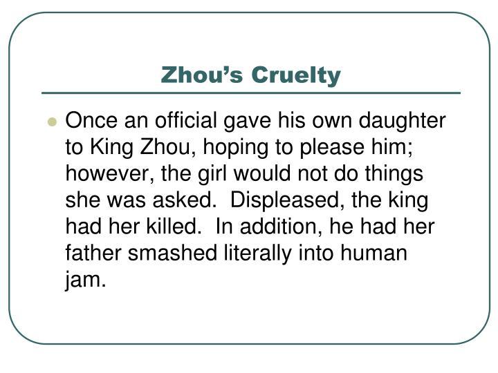 Zhou's Cruelty