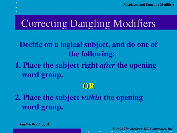Correcting Dangling Modifiers