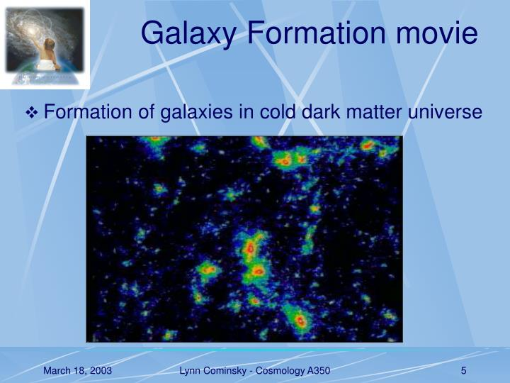 Galaxy Formation movie