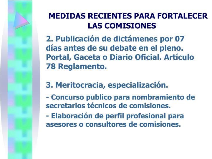 MEDIDAS RECIENTES PARA FORTALECER LAS COMISIONES