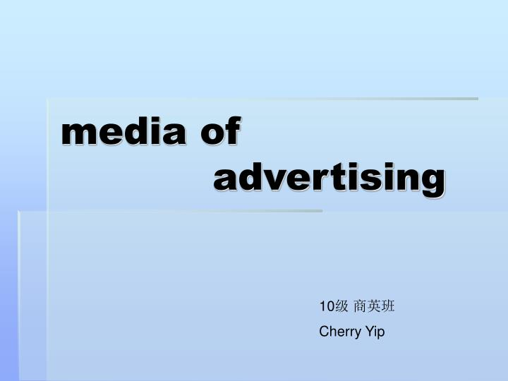Media of advertising