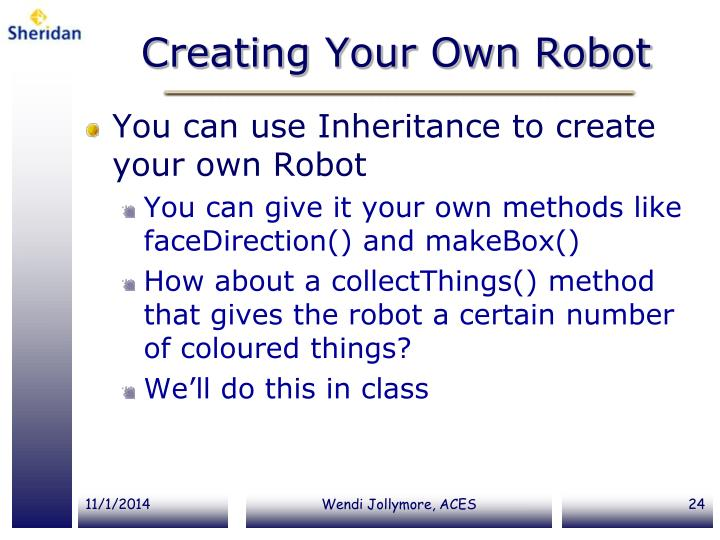 Creating Your Own Robot
