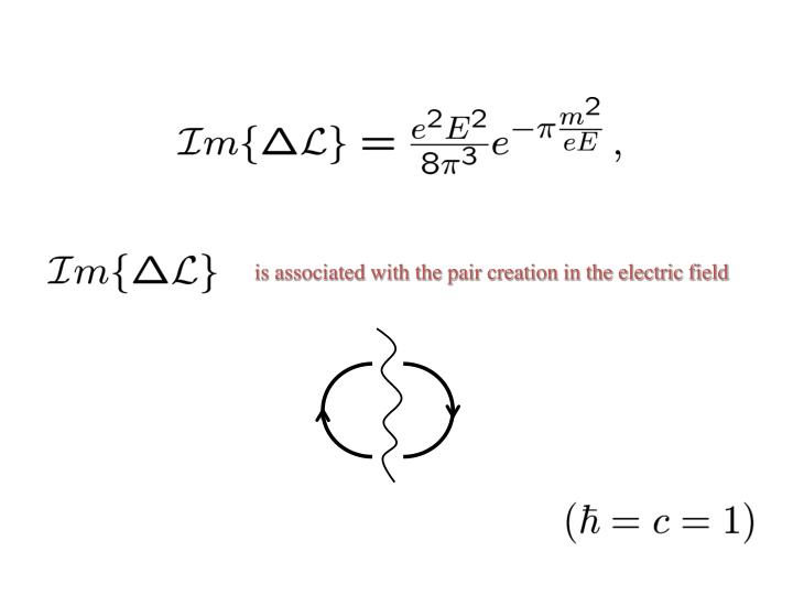 is associated with the pair creation in the electric field