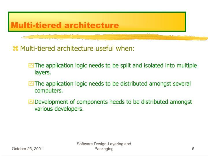 Multi-tiered architecture