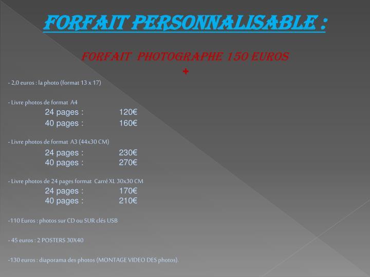 Forfait personnalisable :
