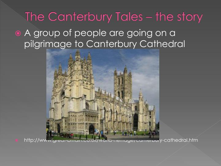The Canterbury Tales – the story