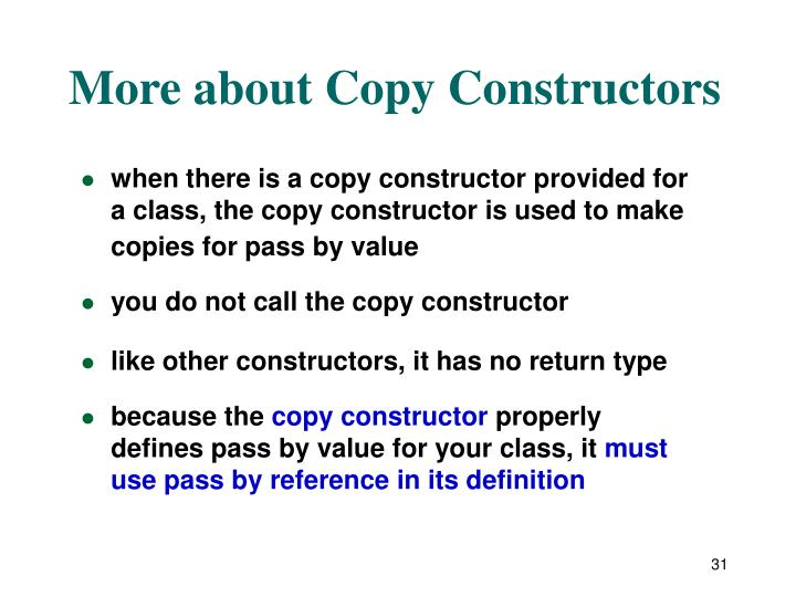 More about Copy Constructors