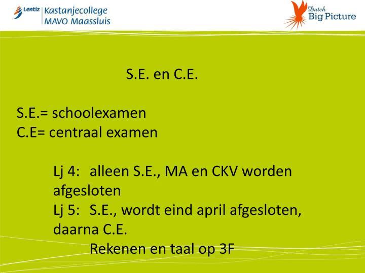 S.E. en C.E.